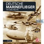 Deutsche Marineflieger 1913 bis heute