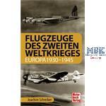 Flugzeuge des Zweiten Weltkrieges (Europa 1930-45)