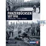 Panzerbüchsen seit 1918 Entwicklung, Typen, Techn.