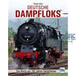 Deutsche Dampfloks - 180 Jahre Dampflokbau