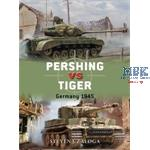 Duel: Pershing vs Tiger - Germany 1945