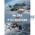 Duel: Me 262 vs P-51 Mustang - Europe 1944–45