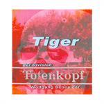 """Tiger der Division """"Totenkopf"""""""