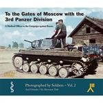 To the Gates of Moscow with the 3rd Pz.Div.