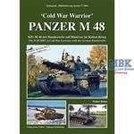 'Cold War Warrior' - PANZER M 48 Kpz M48 BW