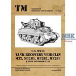 M32, M31B1, M32B2, M32B3 Tank Recovery Vehicles