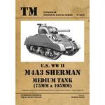 U.S. WW II M4A3 Sherman Medium Tank