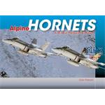 Alpine Hornets - F/A-18 in the Swiss Air Force
