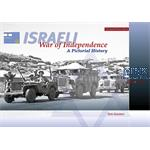 Israeli War of Independence - A Pictorial History