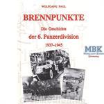 Brennpunkte - Die Geschichte der 6.Pz.Div.