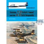"Cessna T-37 A/B/C ""Tweet""  + A-37A/B ""Dragonfly"""