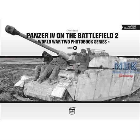 Panzer IV on the Battlefield 2 - WW2 Photobook #16