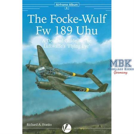 The Focke-Wulf Fw 189 Uhu- A Detailed Guide