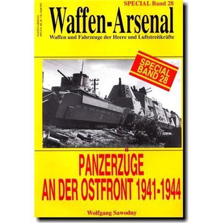 Deutsche Panzerzüge an der Ostfront 1941- 1944