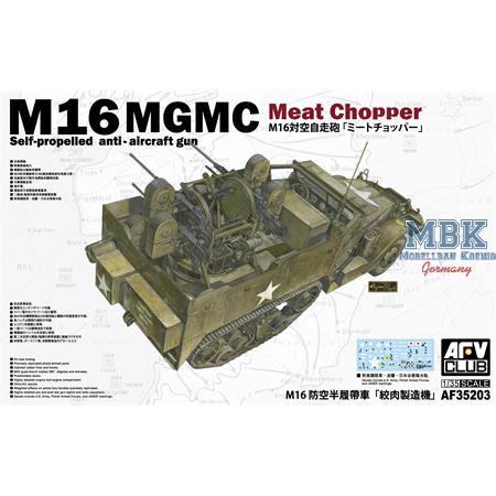 "M16 MULTIPLE GUN MOTOR CARRIAGE ""Meat Chopper"""