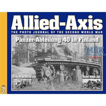 Allied Axis 31 - Panzer-Abteilung 40 in Finland