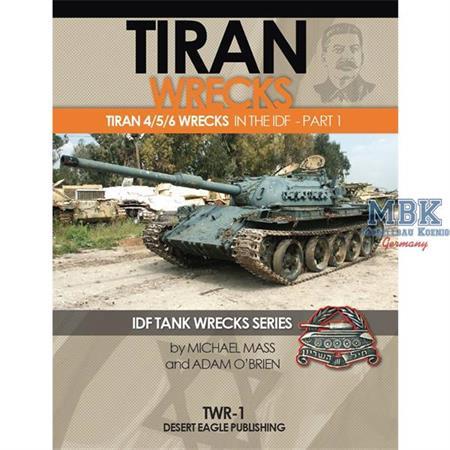 Tiran Wrecks pt1 Tiran 4,5,6 in IDF Service WRECKS