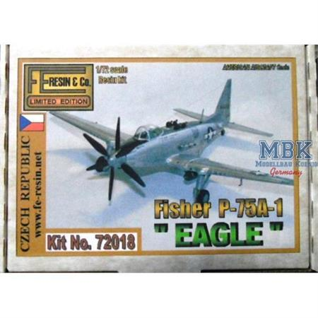 """Fisher P-75A-1 """"Eagle"""""""