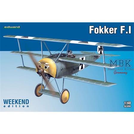 Fokker F.I   --Weekend Edition--