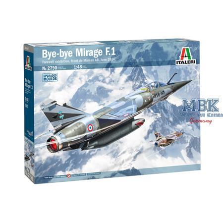Bye-Bye Mirage F.1   1/48