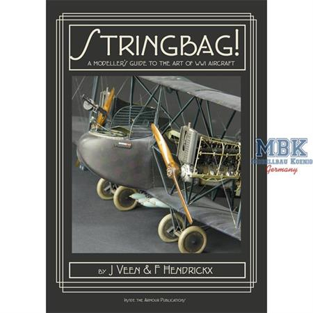 Stringbag - A Modellers Guide to the Art of WWI