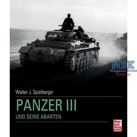 Panzer III - und seine Abarten
