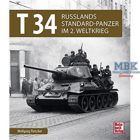 T 34 - Russlands Standard-Panzer im 2. Weltkrieg