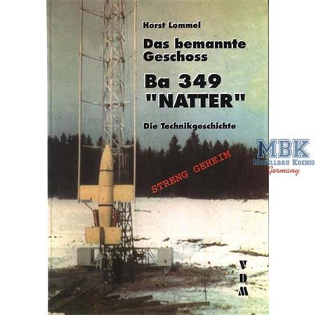 DAS BEMANNTE GESCHOSS - Ba 349 'NATTER'