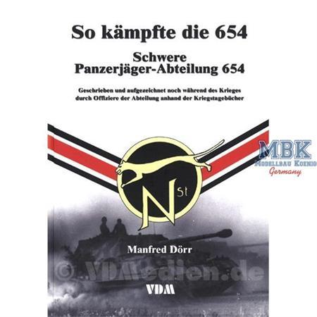 So kämpfte die 654. Schwere Panzerjäger-Abteilung