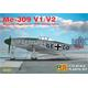 Messerschmitt Me-309V-1 and Me 309V-2
